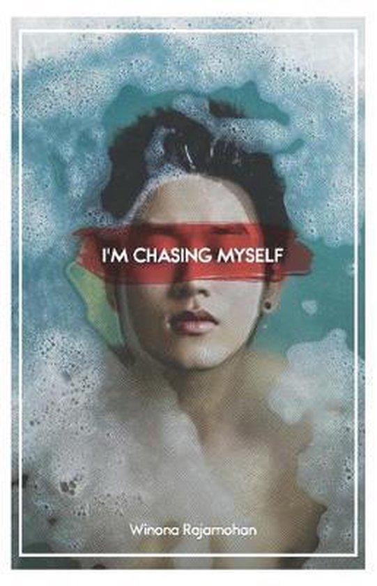 I'm Chasing Myself