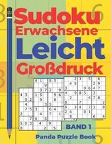 Sudoku Erwachsene Leicht Gro�druck - Band 1: R�tselbuch in Gro�druck - Logikspiele F�r Erwachsene - Denkspiel R�tsel