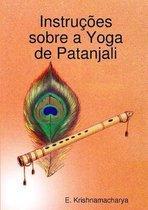 Instrucoes Sobre a Yoga De Patanjali
