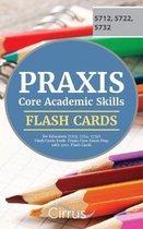 Praxis Core Academic Skills for Educators (5712, 5722, 5732) Flash Cards Book