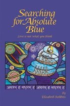 Searching for Absolute Blue: Love Is Not What You Think