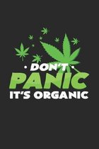 Don't panic it's organic: 6x9 Cannabis - grid - squared paper - notebook - notes