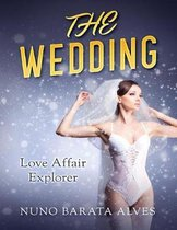 The Wedding: Love Affair Explorer