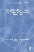 Struggles and Successes in the Pursuit of Sustainable Development