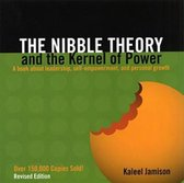 The Nibble Theory and the Kernel of Power (Revised Edition)