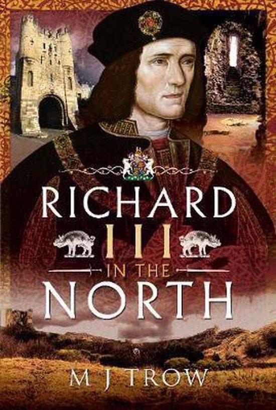 Richard III in the North