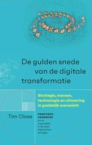 De gulden snede van de digitale transformatie