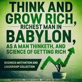 Think and Grow Rich, The Richest Man In Babylon, As a Man Thinketh, and The Science of Getting Rich