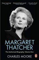 Margaret Thatcher: The Authorized Biography, Volume One