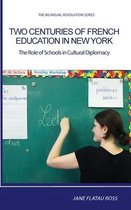 Two Centuries of French Education in New York
