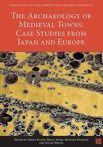 The Archaeology of Medieval Towns