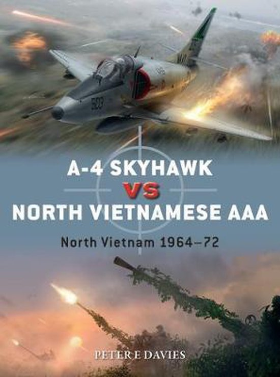 Boek cover A-4 Skyhawk vs North Vietnamese AAA van Peter E. Davies (Paperback)