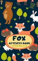 Fox Activity Book for Kids Ages 4-8 Stocking Stuffers Pocket Edition: A Fun Kid Workbook Game for Learning, Coloring, Mazes, Sudoku and More! Best Hol