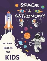 Space & Astronomy Coloring Book For Kids
