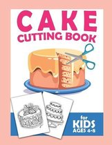 Cake Cutting Book For Kids Ages 4-8
