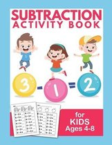 Subtraction Activity Book For Kids Ages 4-8