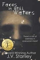 Faces In Still Waters
