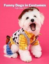 Funny Dogs in Costumes Full-Color Picture Book