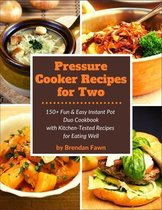Pressure Cooker Recipes for Two