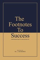 The Footnotes To Success