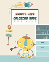 Robots life coloring book for kids