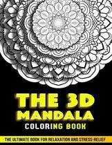 The 3d Mandala Coloring Book