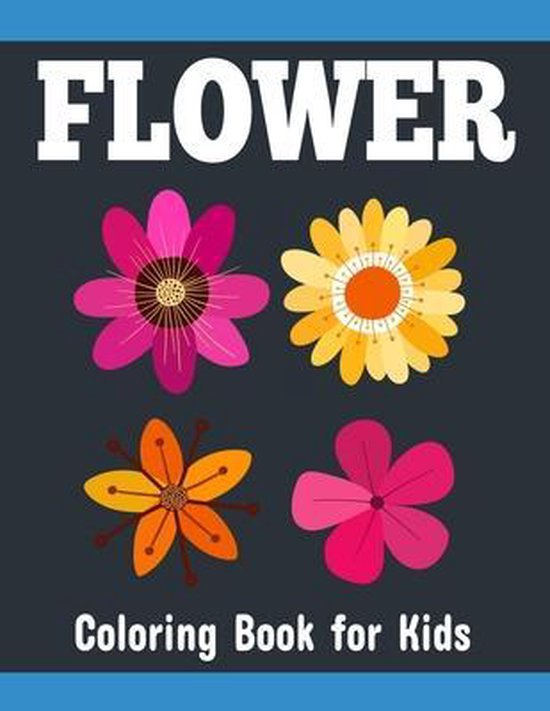 Flower Coloring Book for Kids
