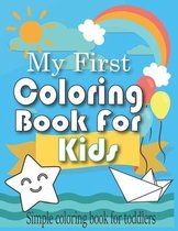My First Coloring Book For Kids - Simple coloring book for toddlers