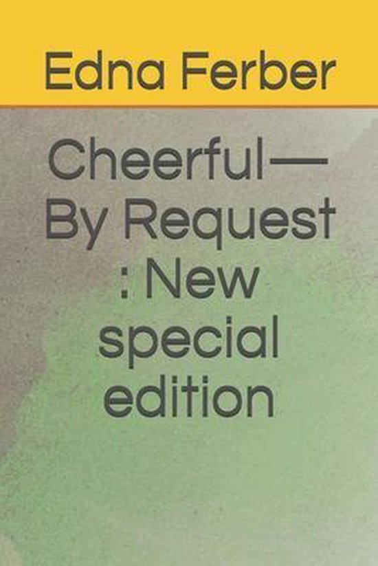 Cheerful-By Request
