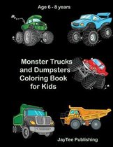 Monster Trucks and Dumpsters Coloring Book for Kids