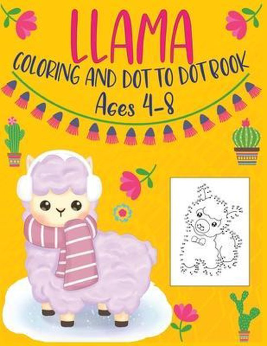 Llama Coloring and Dot to Dot Book Ages 4-8
