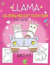 Llama Coloring and Dot to Dot Book For Girls Ages 4-8