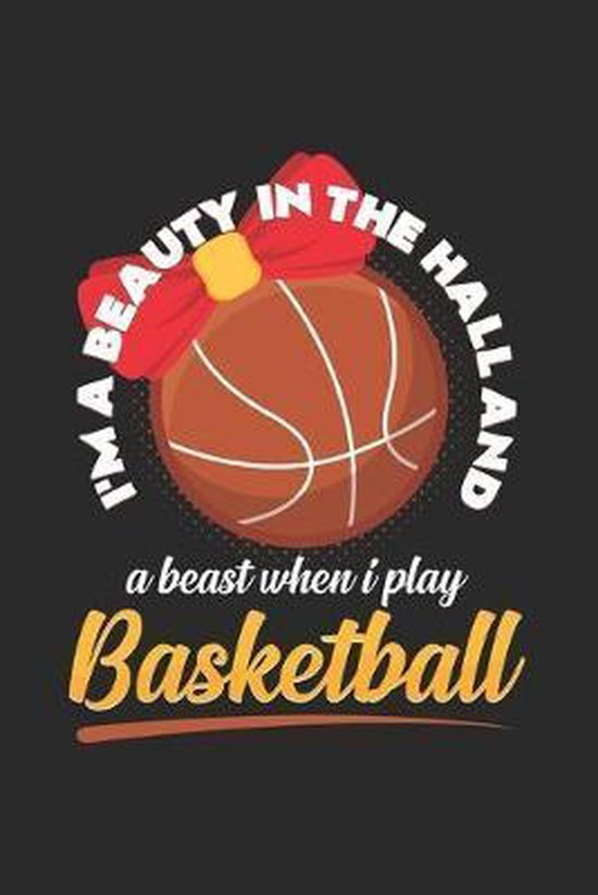 I'm the beauty in the hall basketball: 6x9 Basketball - dotgrid - dot grid paper - notebook - notes