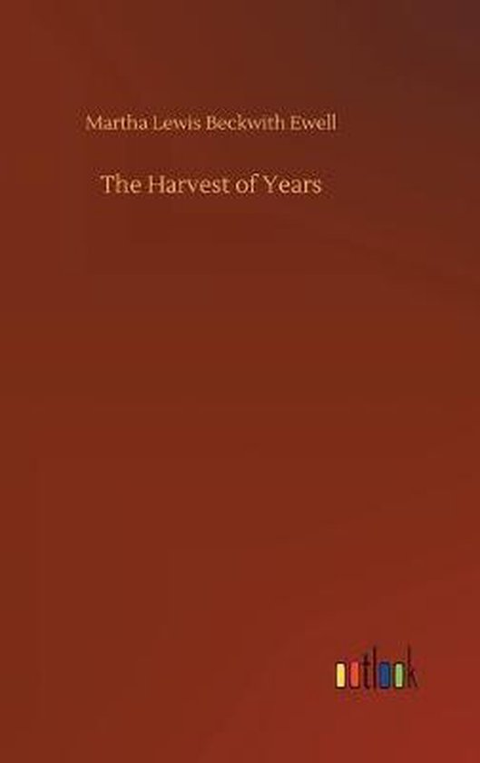 Harvest of Years