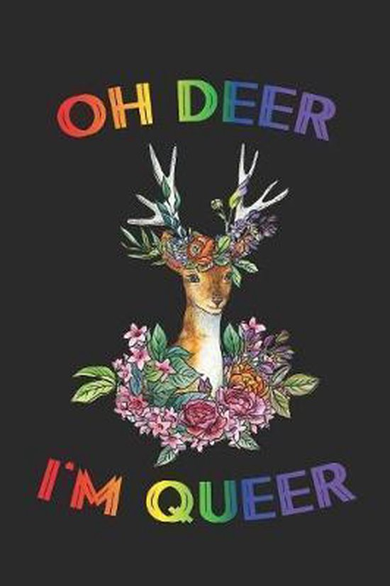 Oh Deer I'm Queer: Kariertes Notizbuch f�r LGBT Anh�nger - 6 x 9 Zoll, ca. A5 -120 Seiten - Kariert - LGBT-Motiv - Notizbuch f�r Schule u