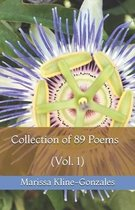 Collection of 89 Poems (Vol. 1)