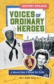Voices of Ordinary Heroes