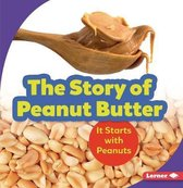 The Story of Peanut Butter