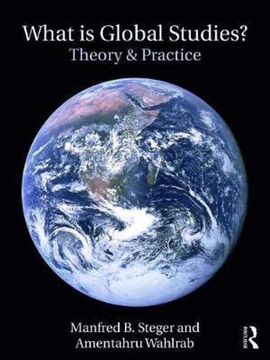 Boek cover What Is Global Studies? van Manfred B. Steger (Paperback)