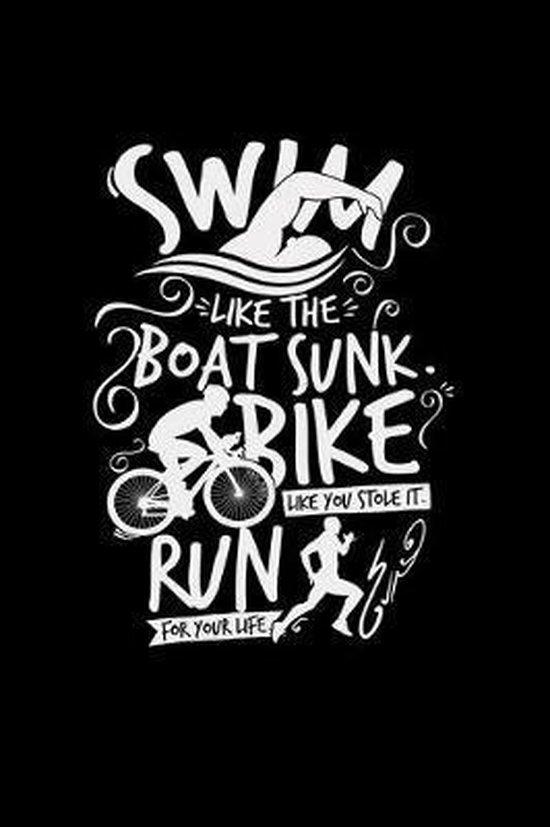 Swim like the boat sunk bike run