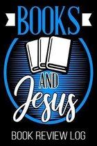 Books And Jesus Book Review Log: Christian Funny Bookworm Reader Nerd Lover Rating Log