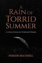 A Rain of Torrid Summer
