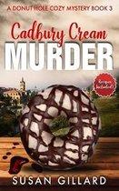 Cadbury Cream Murder: A Donut Hole Cozy Mystery Book 3 (Second Edition)
