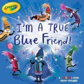 I'm a True Blue Friend!