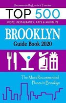 Brooklyn Guide Book 2020: The Most Recommended Shops, Entertainment and things to do at Night in Brooklyn (Guide Book 2020)