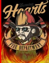 Burning Hearts Fire Department: The notebook college ruled for each fireman and friend of the fire brigade firefigther.