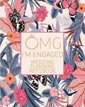 OMG I'm Engaged Wedding Planning Notebook: Tropical Rose Gold Wedding Planning & Organizer Notebook with Checklists, Timelines and Budget Expense Work