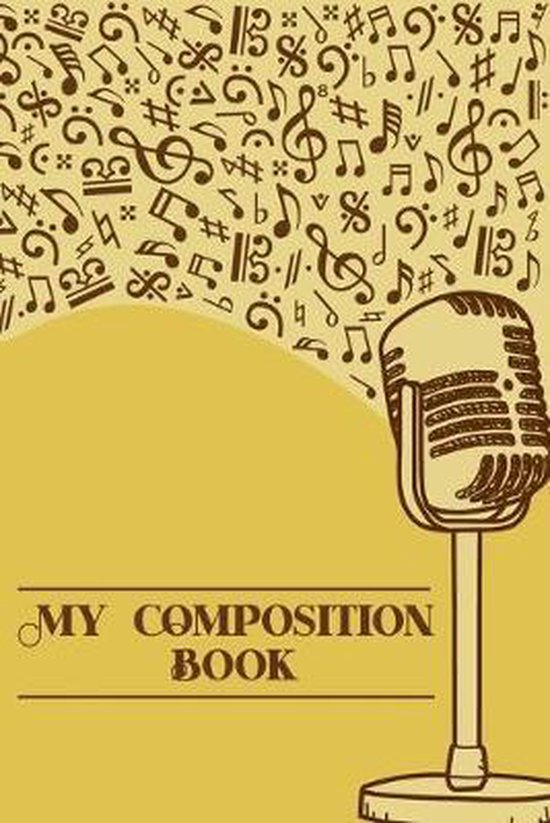 My Composition Book: DIN-A5 sheet music book with 100 pages of empty staves for composers and music students to note music and melodies