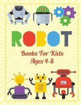 Robots Books For Kids Ages 4-8: A Fun Kid Robots And Great Gift for Kids