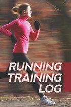 Running Training Log: Jogging Log Planner For Women Runners To Record While In Training For Track Marathon Cross-Country Runs Whether You Ru